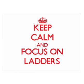 Keep Calm and focus on Ladders Postcard