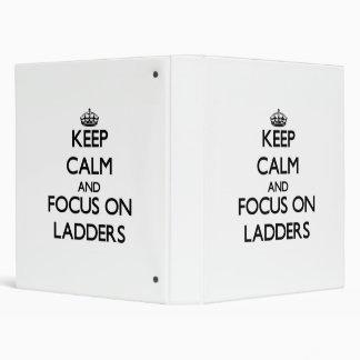 Keep Calm and focus on Ladders Vinyl Binders