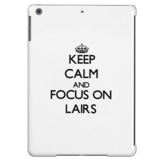 Keep Calm and focus on Lairs iPad Air Cover