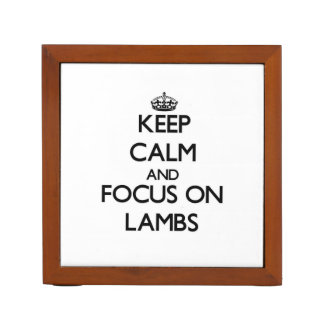 Keep Calm and focus on Lambs Pencil/Pen Holder