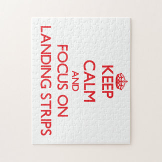 Keep Calm and focus on Landing Strips Jigsaw Puzzle