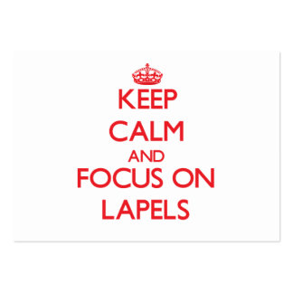 Keep Calm and focus on Lapels Business Card