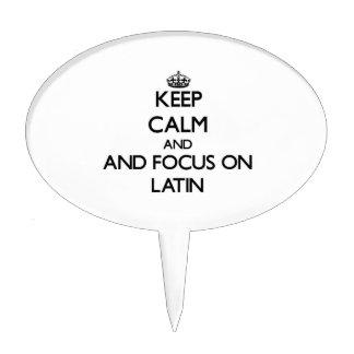Keep calm and focus on Latin Cake Picks