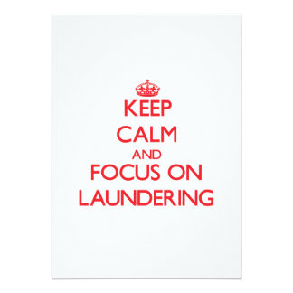 Keep Calm and focus on Laundering Announcement