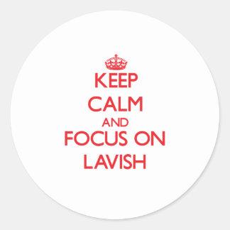 Keep Calm and focus on Lavish Round Stickers