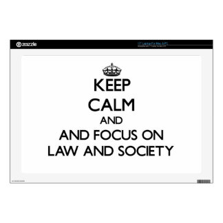 Keep calm and focus on Law And Society Laptop Decal