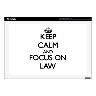 """Keep Calm and focus on Law 17"""" Laptop Skins"""