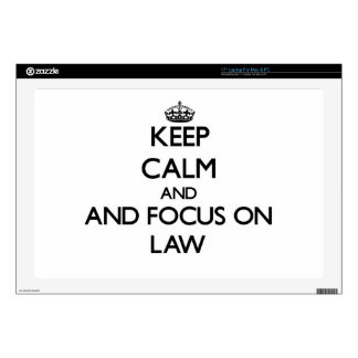 Keep calm and focus on Law Skins For Laptops