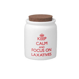 Keep Calm and focus on Laxatives Candy Dish