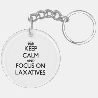 Keep Calm and focus on Laxatives Double-Sided Round Acrylic Keychain