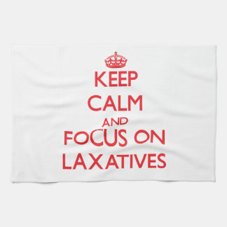 Keep Calm and focus on Laxatives Towel
