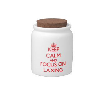 Keep Calm and focus on Laxing Candy Dish