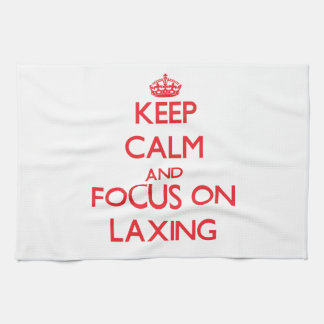 Keep Calm and focus on Laxing Towel