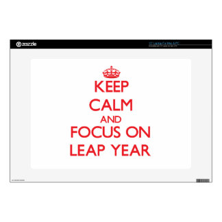 """Keep Calm and focus on Leap Year 15"""" Laptop Decals"""