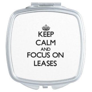 Keep Calm and focus on Leases Vanity Mirror