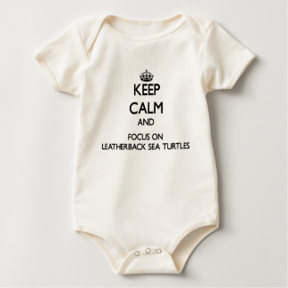 Keep calm and focus on Leatherback Sea Turtles Baby Bodysuits