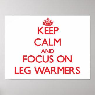 Keep Calm and focus on Leg Warmers Print