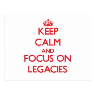 Keep Calm and focus on Legacies Postcard