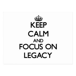 Keep Calm and focus on Legacy Postcard