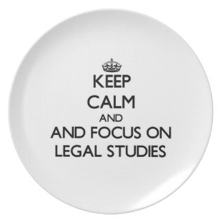 Keep calm and focus on Legal Studies Party Plate