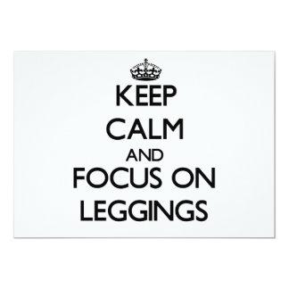 "Keep Calm and focus on Leggings 5"" X 7"" Invitation Card"