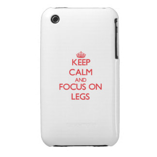 Keep Calm and focus on Legs iPhone 3 Covers