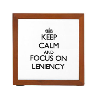 Keep Calm and focus on Leniency Pencil/Pen Holder