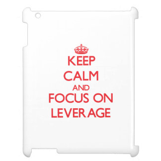 Keep Calm and focus on Leverage iPad Case