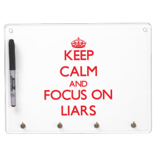 Keep Calm and focus on Liars Dry-Erase Board