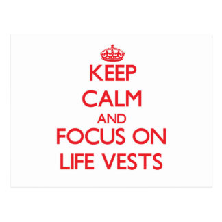 Keep Calm and focus on Life Vests Postcard