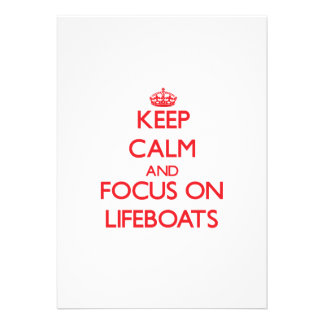 Keep Calm and focus on Lifeboats Custom Announcement