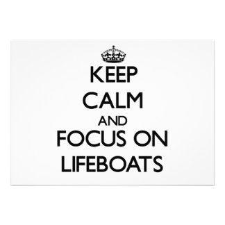 Keep Calm and focus on Lifeboats Custom Invites