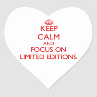 Keep Calm and focus on Limited Editions Heart Sticker