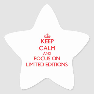 Keep Calm and focus on Limited Editions Star Sticker
