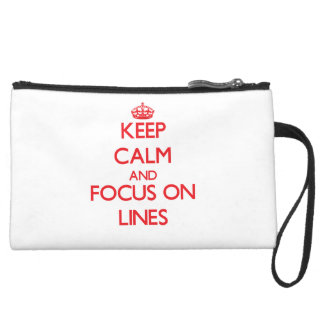 Keep Calm and focus on Lines Wristlet Purses