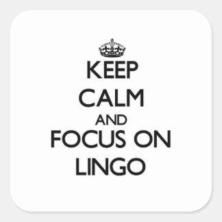 Keep Calm and focus on Lingo Square Sticker