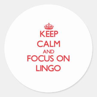 Keep Calm and focus on Lingo Classic Round Sticker