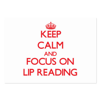Keep Calm and focus on Lip Reading Large Business Cards (Pack Of 100)