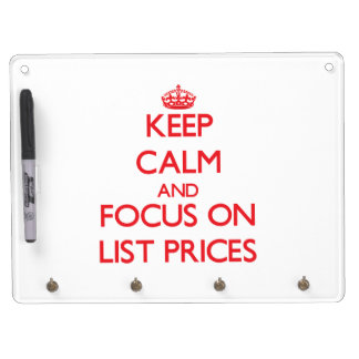 Keep Calm and focus on List Prices Dry Erase Board