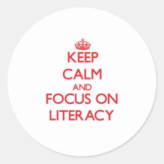 Keep Calm and focus on Literacy Round Sticker