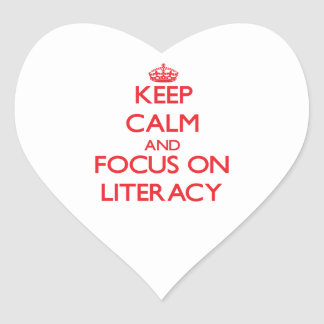 Keep Calm and focus on Literacy Sticker