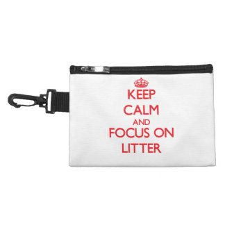 Keep Calm and focus on Litter Accessories Bag