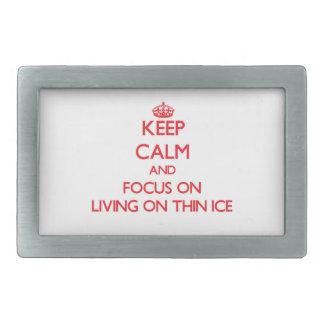 Keep Calm and focus on Living On Thin Ice Rectangular Belt Buckle