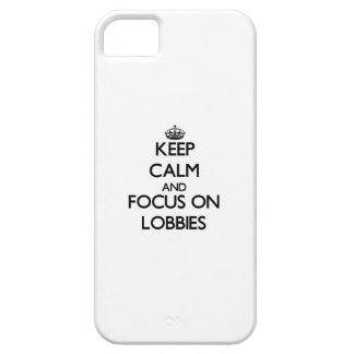 Keep Calm and focus on Lobbies iPhone 5 Cover