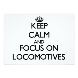 Keep Calm and focus on Locomotives 5x7 Paper Invitation Card