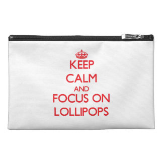 Keep Calm and focus on Lollipops Travel Accessory Bag