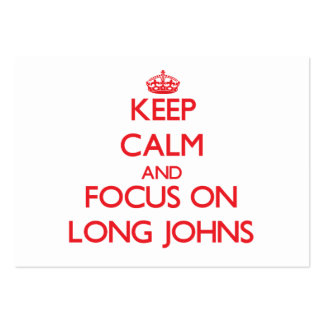 Keep Calm and focus on Long Johns Business Cards