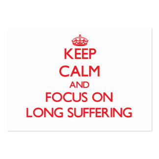 Keep Calm and focus on Long Suffering Large Business Cards (Pack Of 100)