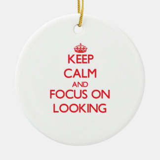 Keep Calm and focus on Looking Christmas Tree Ornament
