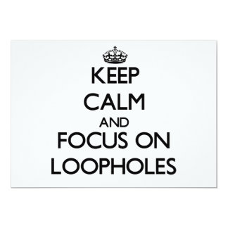 Keep Calm and focus on Loopholes Announcement